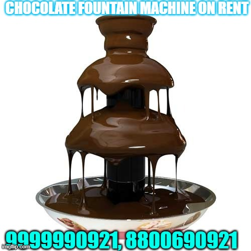 Chocolate Fountain Machine On Rent